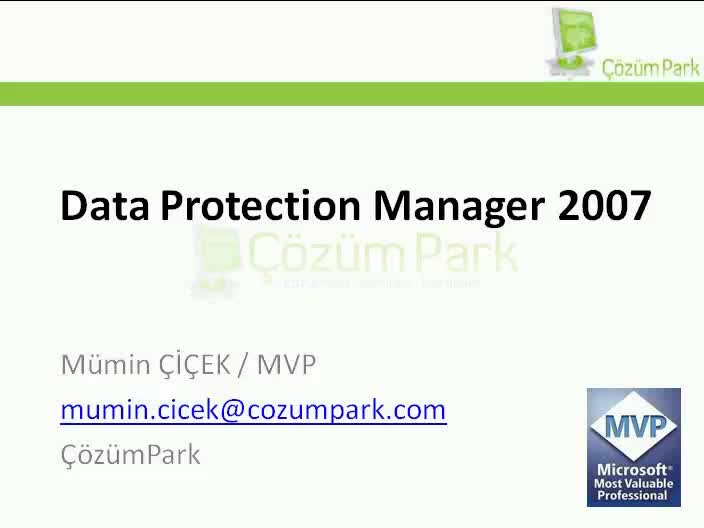 Data Protection Manager 2007 Genel Bakış