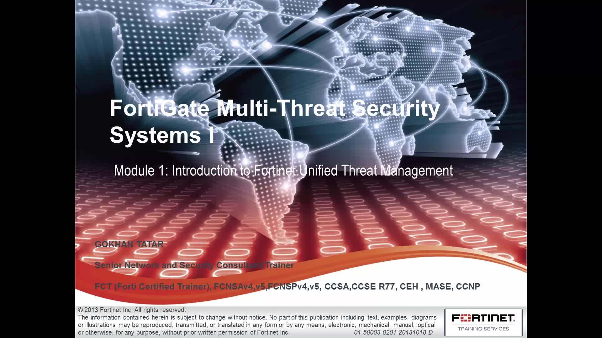 FortiGate Multi-Threat Security - Introduction to Fortinet Unified Threat Management