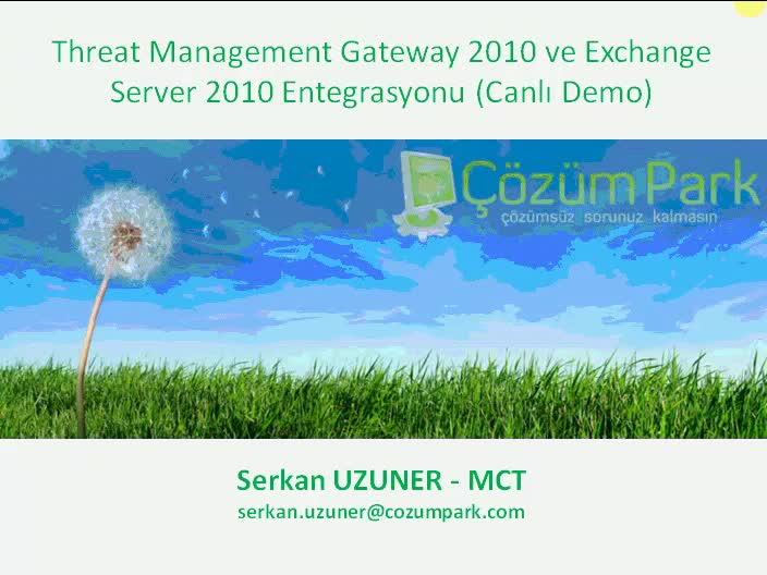 TMG 2010 ile Exchange Server 2010 Entegrasyonu