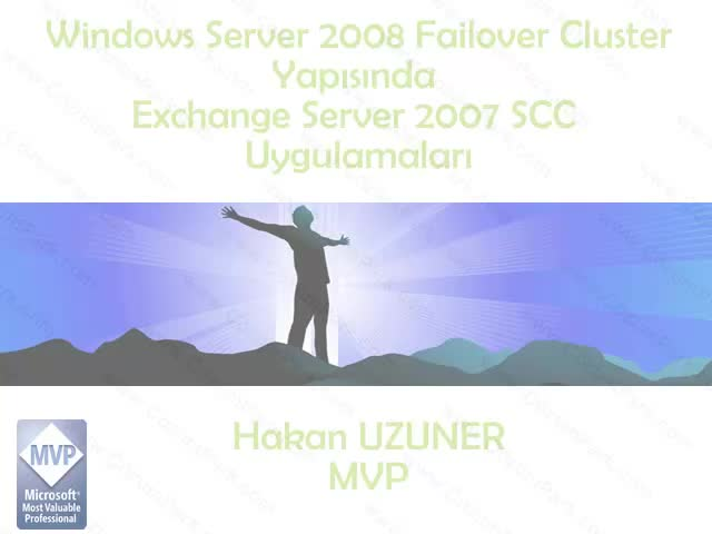 Server 2008 Failover Cluster Üzerinde Exchange Server 2007 SCC Uygulamaları
