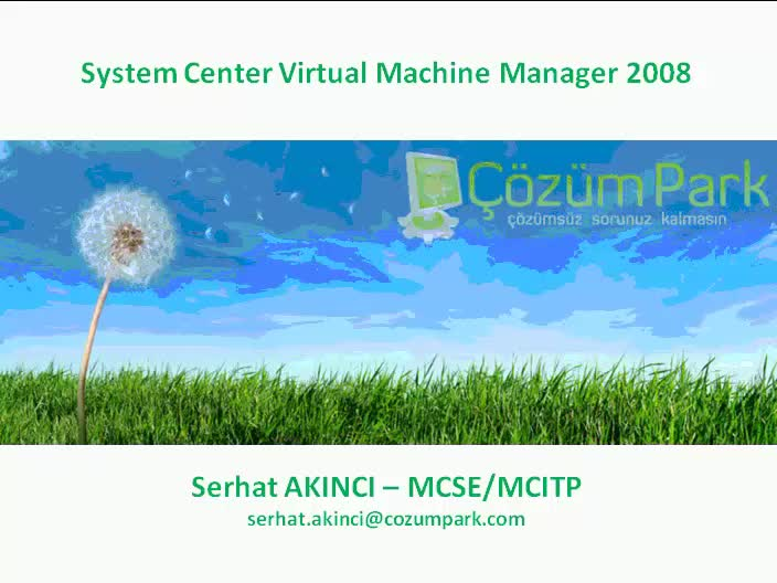 Microsoft System Center Virtual Machine Manager 2008 Genel Bakış