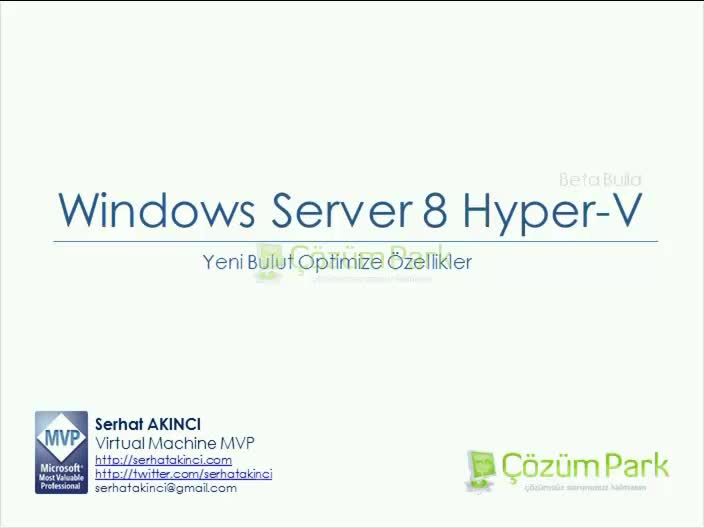 Hyper-V 2012 Cloud Optimize Özellikler